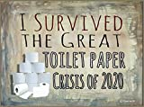 Blackwater Trading I Survived The Great Toilet Paper Crisis of 2020 Funny Refrigerator Magnet