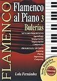 FERNANDEZ Lola - Flamenco al Piano Vol.3: Bulerias para Piano