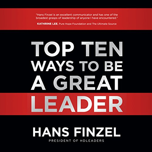 Top Ten Ways to Be a Great Leader audiobook cover art