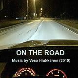 On The Road - Music By Vesa Hiukkanen