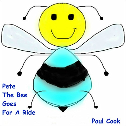 Pete the Bee Goes for a Ride audiobook cover art