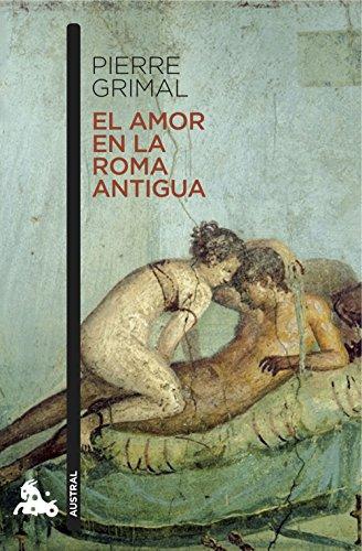El amor en la Roma antigua (Contemporánea)