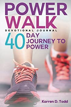 Paperback Power Walk: 40 Day Journey to Power Book