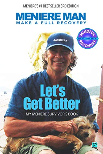 Let's Get Better: My Meniere Survivor's Book (Meniere Mindful Recovery 1) (English Edition)