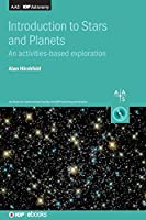 Introduction to Stars and Planets: An Activities-based Exploration (Programme: Aas-iop Astronomy)