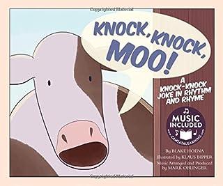 Knock, Knock, Moo!: A Knock-Knock Joke in Rhythm and Rhyme