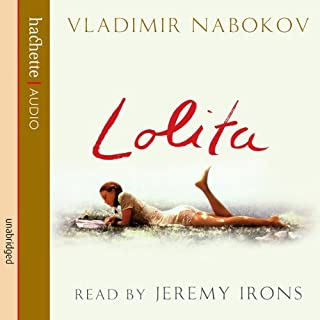 Lolita                   By:                                                                                                                                 Vladimir Nabokov                               Narrated by:                                                                                                                                 Jeremy Irons                      Length: 11 hrs and 28 mins     1,045 ratings     Overall 4.5