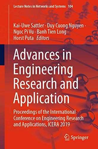 Advances in Engineering Research and Application: Proceedings of the International Conference on Engineering Research and Applications, ICERA 2019: 104 (Lecture Notes in Networks and Systems)