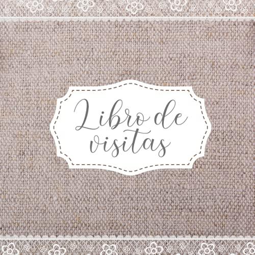 Libro de Visitas: Libro de firmas para alojamientos turísticos, hotel, apartamentos, pension, albergue, bed and breakfast, casa rural y restaurante. Guest Book Español