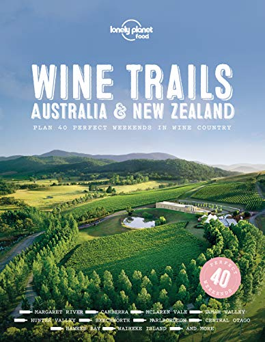 Wine Trails - Australia & New Zealand (Lonely Planet) (English Edition)