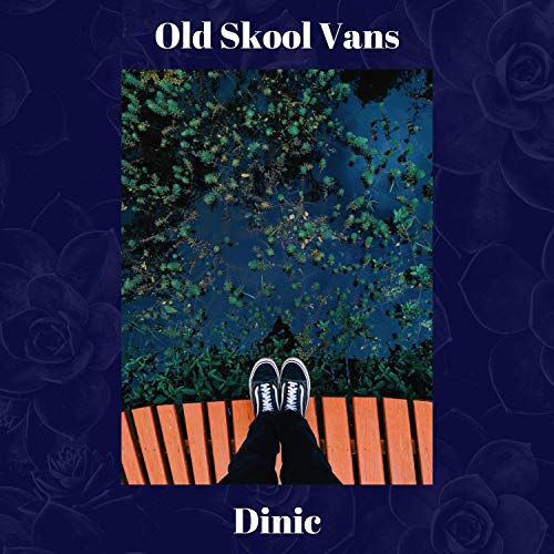Old Skool Vans [Explicit]