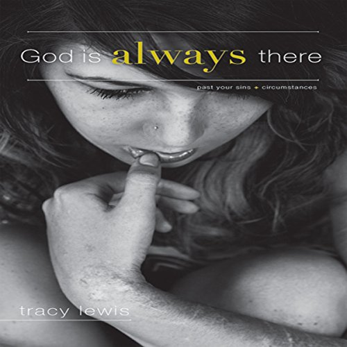 God Is Always There audiobook cover art
