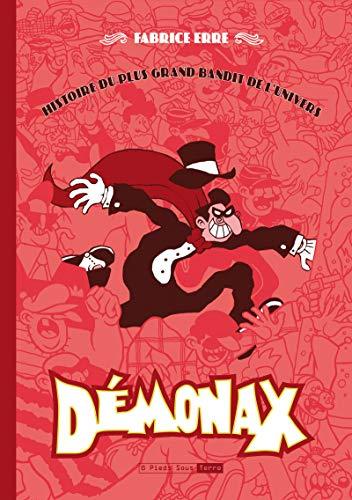 Demonax, histoire du plus grand bandit de l'univers