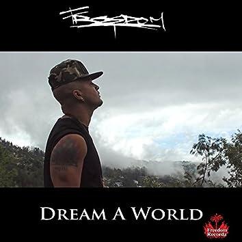 Dream a World