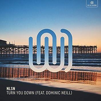 Turn You Down