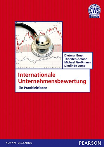 Internat. Unternehmensbewertung: Ein Praxisleitfaden (Pearson Studium - Economic BWL)