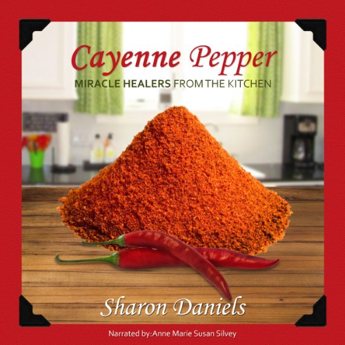 Cayenne Pepper Cures audiobook cover art