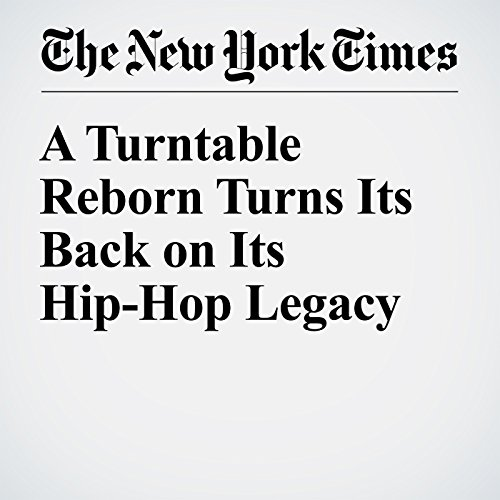 A Turntable Reborn Turns Its Back on Its Hip-Hop Legacy audiobook cover art