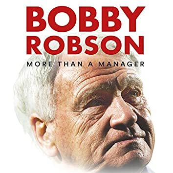 Bobby Robson: More Than a Manager (Original Motion Picture Soundtrack)