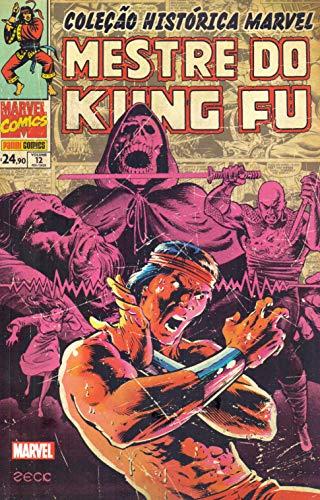 Coleção Histórica Marvel: Mestre Kung Fu - Volume 12
