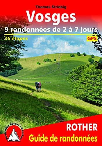 Vosges - 9 randonnées de 2 à 7 jours: 36 étapes. Avec traces GPS