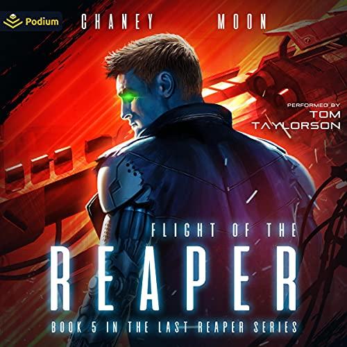 Flight of the Reaper Audiobook By J.N. Chaney, Scott Moon cover art