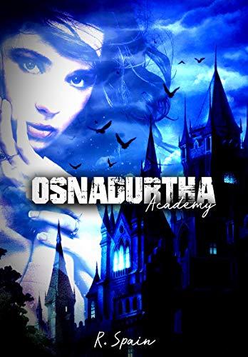 Osnadurtha Academy: Scarlet Book 1