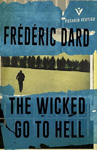 The Wicked Go to Hell (Pushkin Vertigo Book 10) (English Edition)