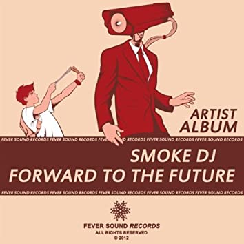 Forward To The Future (Artist Album)