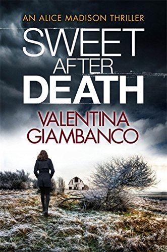 Sweet After Death (Alice Madison Thriller)