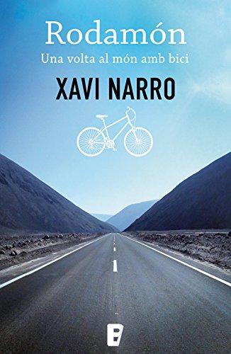 Rodamón: Una volta al món amb bici (Catalan Edition) eBook: Narro ...