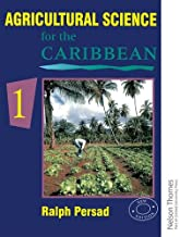 Agricultural Science for the Caribbean 1 (Bk.1)
