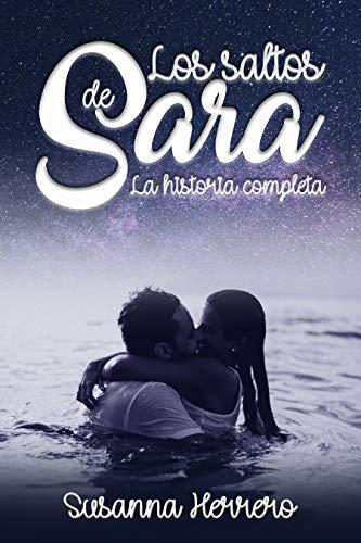 Los saltos de Sara: La historia completa (Sara Summers)
