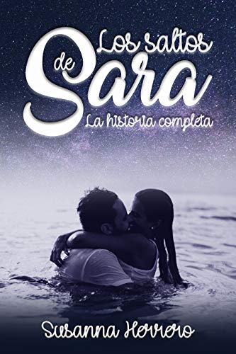 Los saltos de Sara: La historia completa (Sara Summers) PDF EPUB Gratis descargar completo
