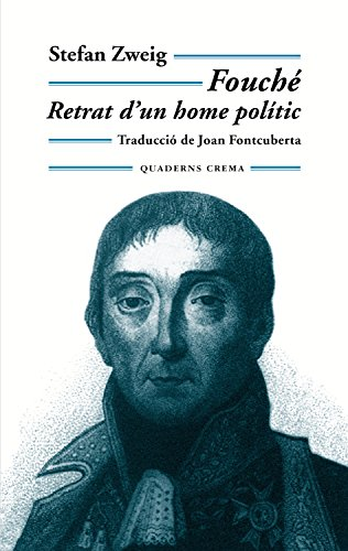 Fouché: Retrat d'un home polític (Biblioteca Mínima Book 144) (Catalan Edition)