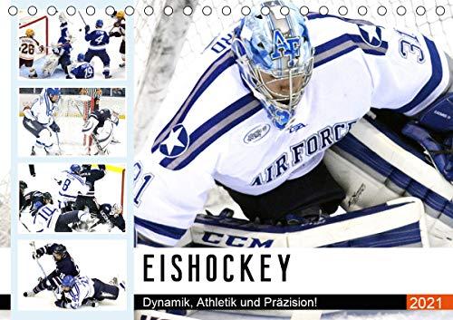 Eishockey. Dynamik, Athletik und Präzision! (Tischkalender 2021 DIN A5 quer)