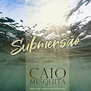 Submersão: Músicas para relaxamento