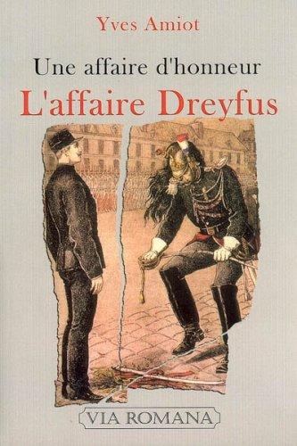 L'affaire Dreyfus : Une affaire d'honneur