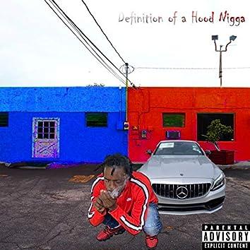 Definition of a Hood Nigga