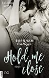 Hold me close (Burnham Reihe 2)