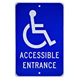 NMC TM149J ACCESSIBLE ENTRANCE Sign - 12in. x 18in. Aluminum Handicapped Parking Sign with Graphic, White on Blue Base