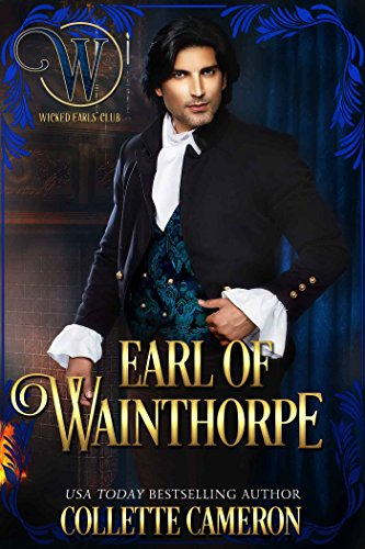 Conde de Wainthorpe (Serie Canallas Seductores 8) de Collette Cameron