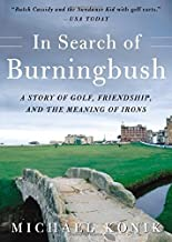 In Search of Burningbush by Michael Konik (2005-12-19)