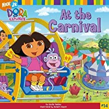 At the Carnival [DORA EXPLORER #14 AT THE CARNI]
