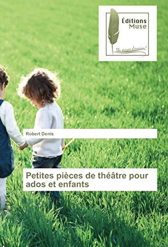 Petites pièces de théâtre pour ados et enfants