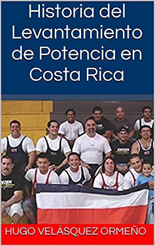 Historia del Levantamiento de Potencia en Costa Rica