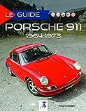 Porsche 911 : 1964-1973