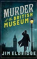 Murder at the British Museum (Museum Mysteries)