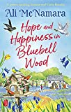 Hope and Happiness in Bluebell Wood: the most uplifting and joyful read of the summer (English Edition)