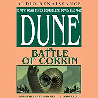 Dune: The Battle of Corrin                   Written by:                                                                                                                                 Brian Herbert,                                                                                        Kevin J. Anderson                               Narrated by:                                                                                                                                 Scott Brick                      Length: 25 hrs and 33 mins     12 ratings     Overall 4.7